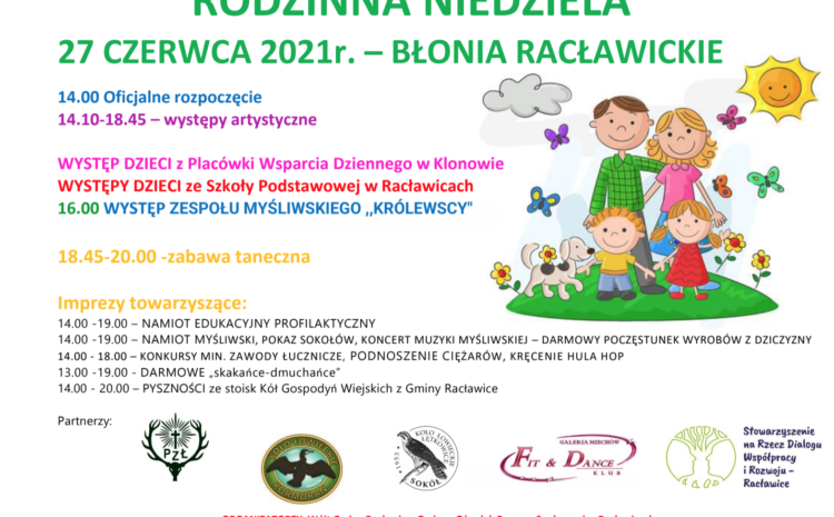 Rodzinna niedziela 27.06.2021 – Błonia Racławickie
